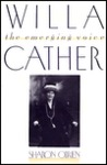 Willa Cather: The Emerging Voice