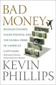 Bad Money by Kevin Phillips