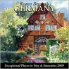 Karen Brown's Germany: Exceptional Places to Stay & Itineraries 2009