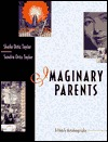 Imaginary Parents