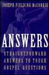 Answers by Joseph Fielding McConkie