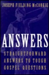 Answers: Straightforward Answers to Tough Gospel Questions