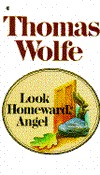 Look Homeward, Angel by Thomas Wolfe