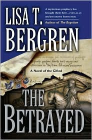 The Betrayed by Lisa Tawn Bergren