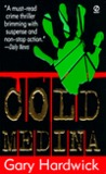 Cold Medina: A Novel of Suspense