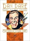 Classic Dan Dare: Operation Saturn Part 1: Operation Saturn: Part 1 (Classic Dan Dare)
