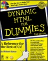 Dynamic HTML for Dummies [With Internet Explorer 5, Homesite, HTML Editor]