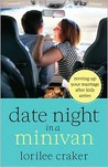 Date Night in a Minivan: Revving Up Your Marriage After Kids Arrive
