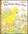 Big Bird's Busy Day (Jellybean Books by Deborah Berger