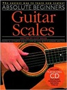 Absolute Beginners - Guitar Scales [With Compact Disc]