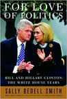 For Love of Politics: Bill and Hillary Clinton in the White House