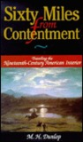 Sixty Miles from Contentment: Traveling the Nineteenth-Century American Interior