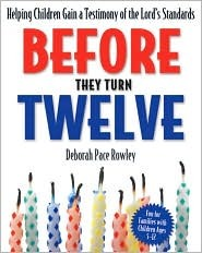 Before They Turn Twelve by Deborah Pace Rowley