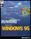 Running Microsoft Windows 95 by Craig Stinson