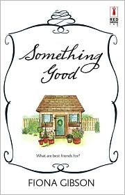 Something Good by Fiona Gibson