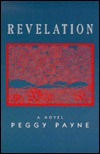 Revelation by Peggy Payne