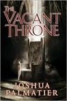 The Vacant Throne (Throne of Amenkor, #3)