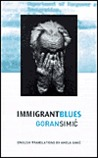 Immigrant Blues
