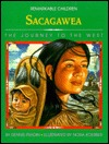 Sacagawea: The Journey To The West