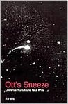 Ott's Sneeze (New Writing)