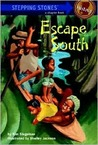Escape South (Stepping Stone Chapter Books)