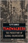 Timewalkers by Clive Gamble