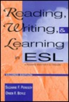 Reading, Writing, and Learning in ESL
