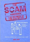 The Scam Handbook (The Secrets of the Con Artist)