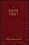 I Dare You! by William H. Danforth