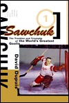 Sawchuk by David Dupuis
