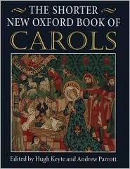 The Shorter New Oxford Book of Carols by Hugh Keyte