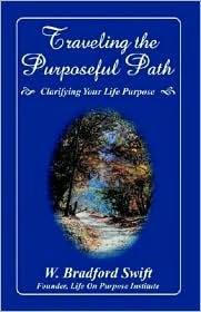 Traveling the Purposeful Path