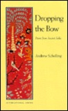 Dropping the Bow: Poems from Ancient India (International Series)