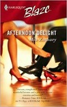Afternoon Delight (Harlequin Blaze #247)