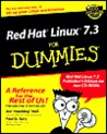 Red Hat Linux 7.3 for Dummies [With CDROM]