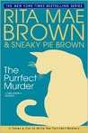 The Purrfect Murder (Mrs. Murphy, #16)