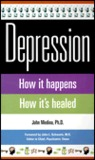 Depression: How It Happens How It's Healed