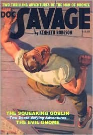 The Squeaking Goblin / The Evil Gnome (Doc Savage: Double Features #18, 86)