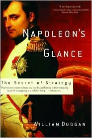 Napoleon's Glance by William R. Duggan