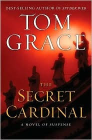 The Secret Cardinal by Tom Grace