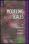 Modeling for All Scales: An Introduction to System Simulation [With *]