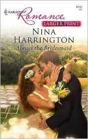 Always the Bridesmaid by Nina Harrington