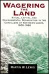 Wagering the Land: Ritual, Capital, and Environmental Degradation in the Cordillera of Northern Luzon, 1900-1986