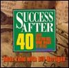 Success After 40 by Allan Zullo
