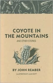 Coyote in the Mountains by John Rember