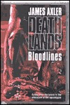 Bloodlines (Deathlands, #29)