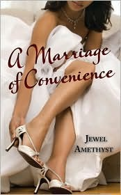 A Marriage of Convenience by Jewel Amethyst
