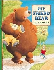 My Friend Bear by Jez Alborough