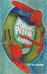 Robbing Peter by Kia DuPree