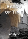 Seeds of Time (Eagle Glen, #1)